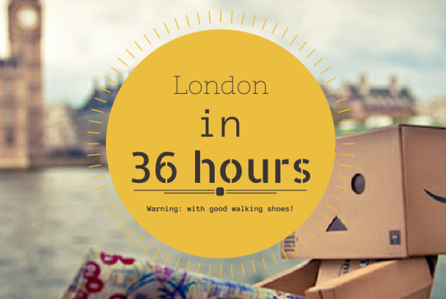 London in 36 Hours by New Yorker in London