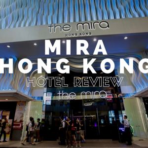 Mira Hotel Hong Kong Review