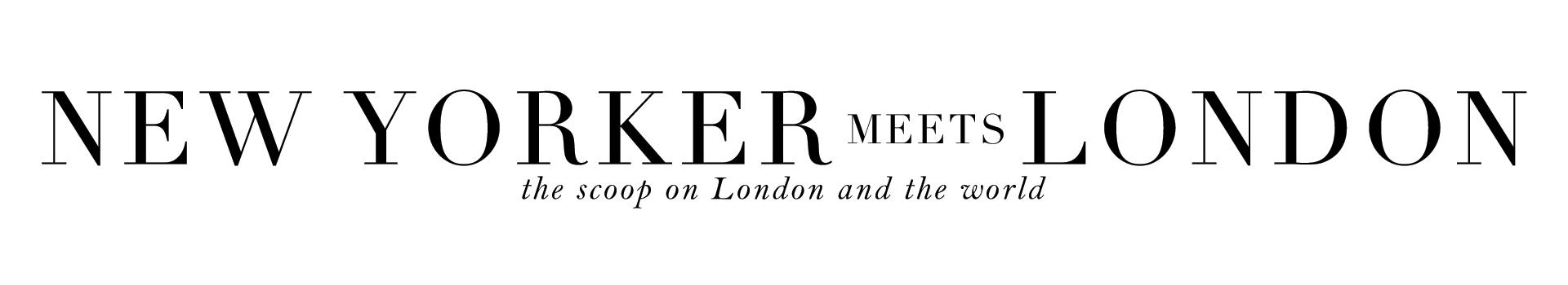 New Yorker Meets London - Food, Travel & Lifestyle Blog